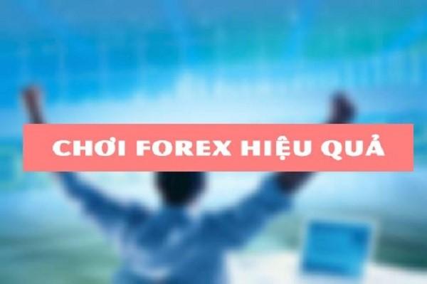 Cách giao dịch Forex hiệu quả